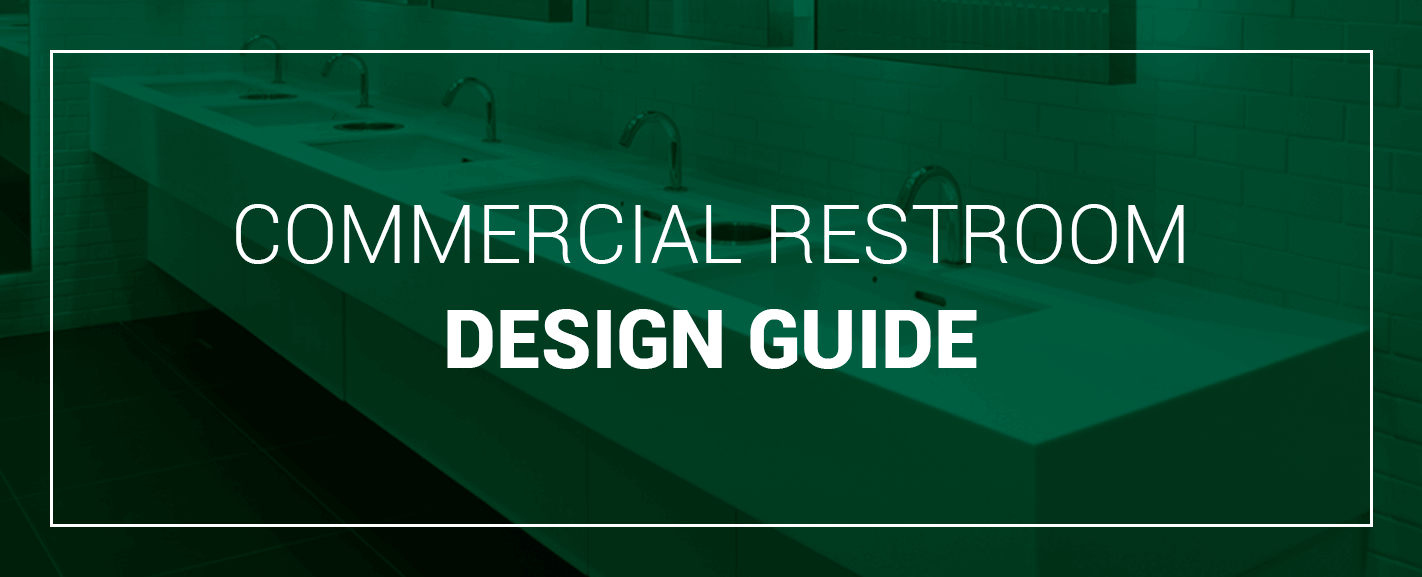 Commercial Restroom Design Guide